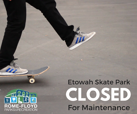 Etowah Skate Park closed for Resurfacing